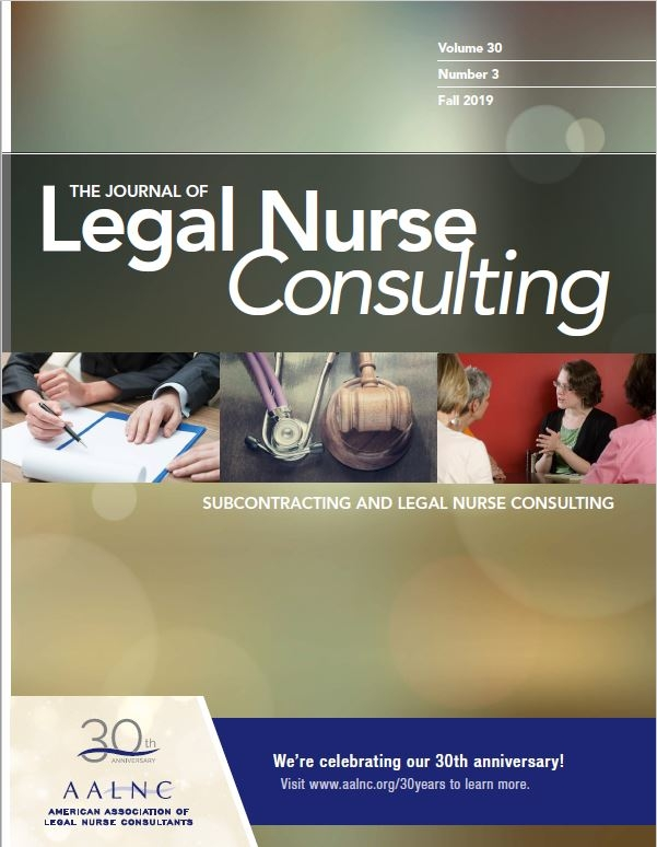 AALNC : The Journal of Legal Nurse Consulting