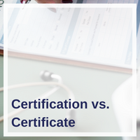 Certification vs. Certificate.png